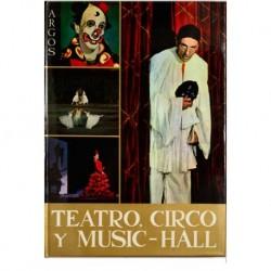 Teatro, circo y music hall.