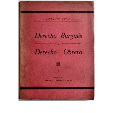 Derecho Burgués y Derecho Obrero.