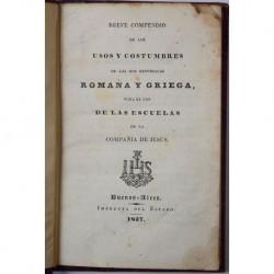 Breve compendio de los usos y costumbres de las dos repúblicas romana y griega, para el uso de las escuelas de la Compañía