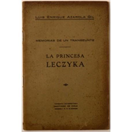 Memorias de un transeúnte. La princesa Leczyca.