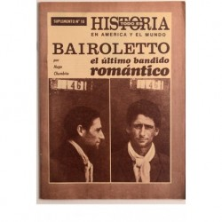 Bairoletto el último bandido romántico & Los bandidos rurales