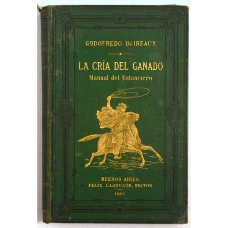 La cría del ganado en La Pampa. Manual del Estanciero.